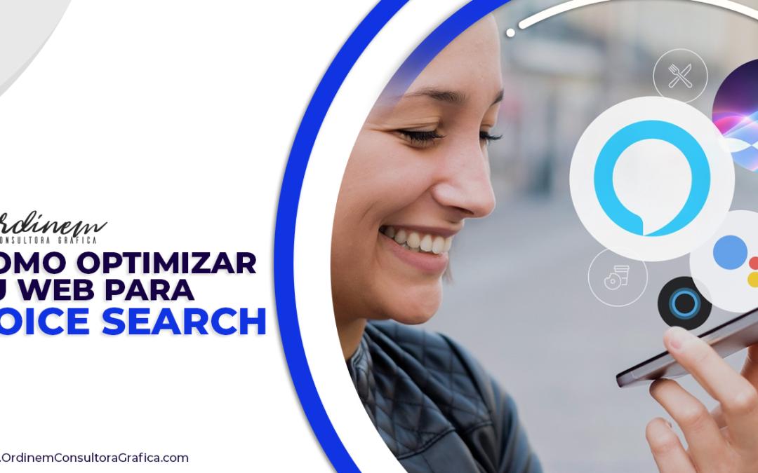 Cómo optimizar tu web para voice search
